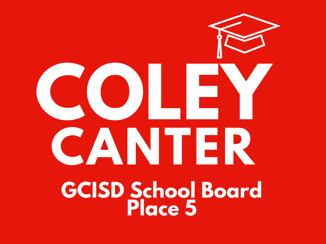 Coley Canter for GCISD School Board Place 5